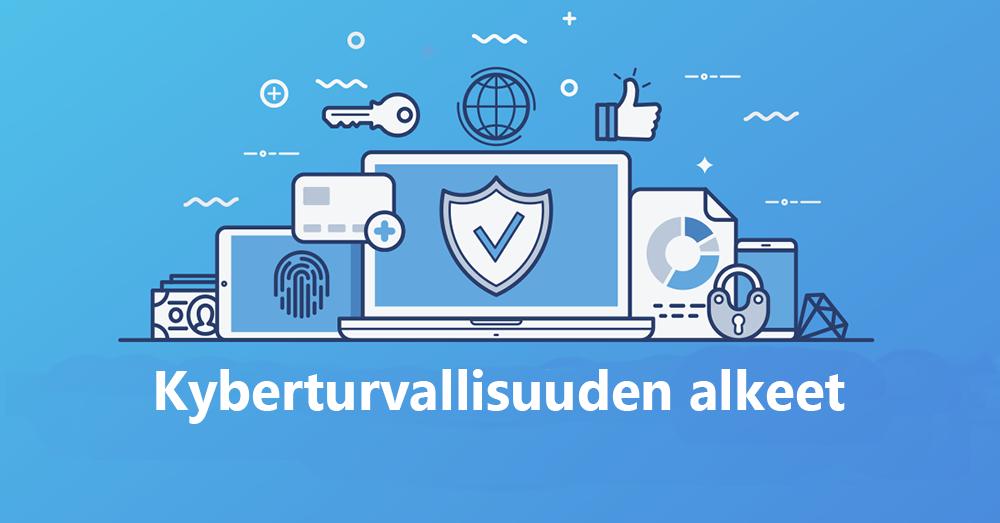 Kyberturvallisuuden alkeet